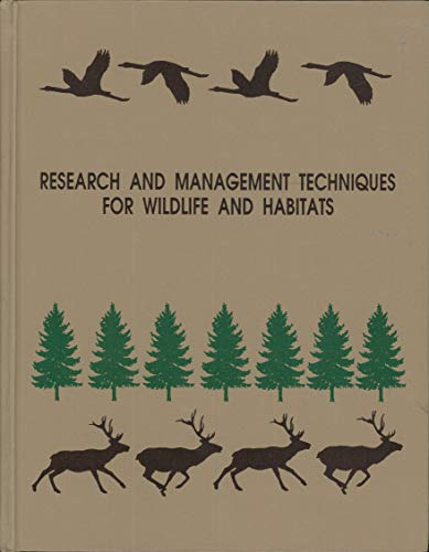9780935868814: Research and Management Techniques for Wildlife and Habitats