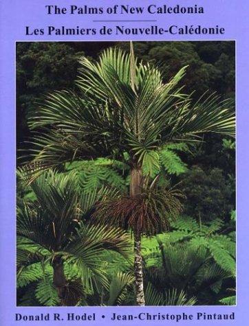 9780935868999: The Palms of New Caledonia / Les Palmiers de Nouvelle-Caledonie