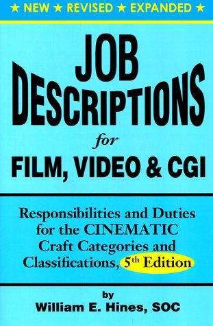 9780935873023: Job Descriptions for Film, Video & Cgi (Computer Generated Imagery): Responsibilities and Duties for