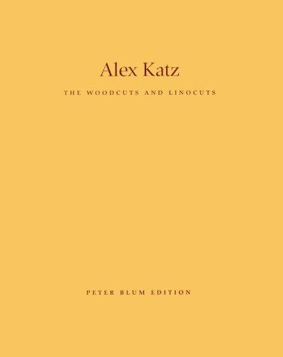 Alex Katz: The Woodcuts And Linocuts 1951-2001 James, Merlin; Blum, Peter and Katz, Alex