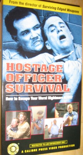 9780935878158: Hostage Officer Survival: How to Escape Your Worst Nightmare Alive