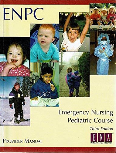 9780935890822: Emergency Nursing Pediatric Course Provider Manual (Enpc)