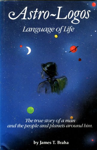 9780935895018: Astro Logos Language of Life: The True Story of a Man and the People