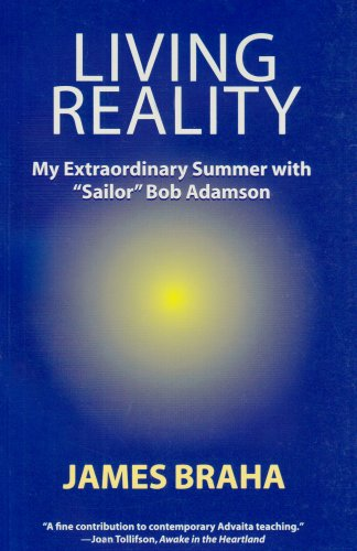 "Living Reality: My Extraordinary Summer With ""Sailor"": Braha, James"