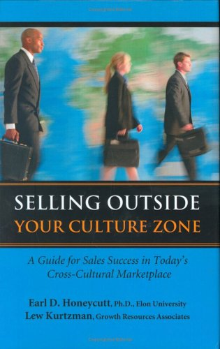 9780935907100: Selling Outside Your Culture Zone: A Guide for Sales Success in Today's Cross-Cultural Marketplace