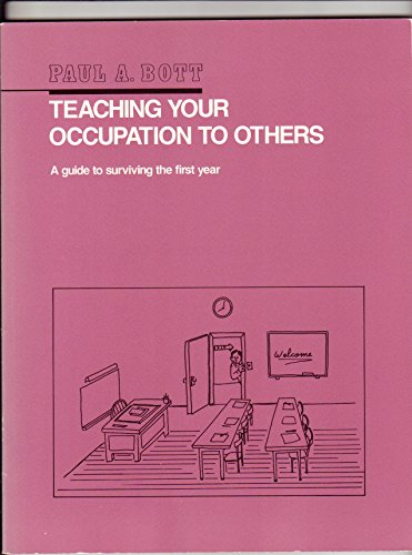 9780935920406: Teaching Your Occupation to Others: A Guide to Surviving Your First Year