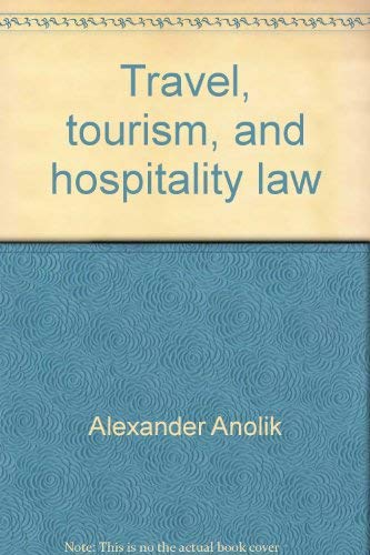 9780935920604: Travel, tourism, and hospitality law