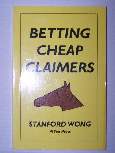 Betting Cheap Claimers: Stanford Wong