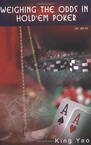 9780935926255: Weighing the Odds in Hold'em Poker
