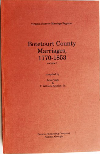 9780935931334: Botetourt County Marriages, 1770-1853