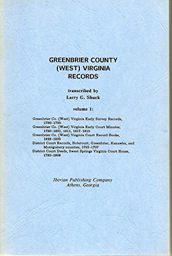 Greenbrier County, (West) Virginia Records, Vol. 1: Shuck, Larry G