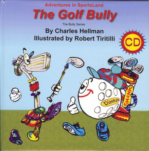 9780935938296: Adventures in SportsLand - The Golf Bully (Book with CD)