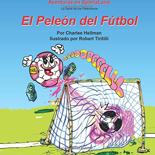 9780935938340: El Peleon del Futbol (Aventuras en SportsLand)