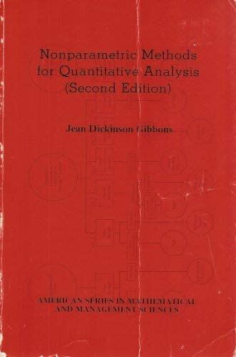 9780935950090: Nonparametric Methods for Quantitative Analysis (The American Sciences Press series in mathematical and management sciences)