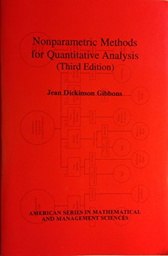 9780935950373: Nonparametric Methods for Quantitative Analysis (The American Sciences Press series in mathematical and management sciences)