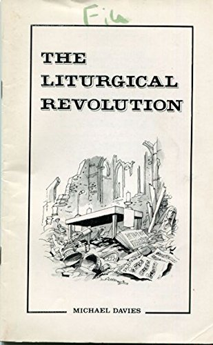 9780935952094: The liturgical revolution