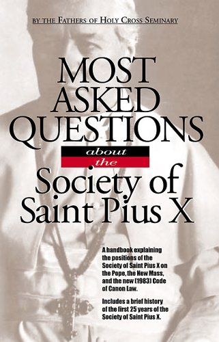 9780935952438: Most asked questions about the Society of Saint Pius X
