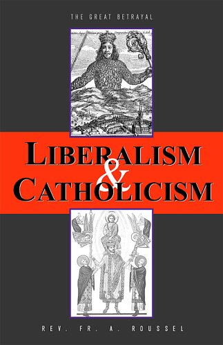Liberalism & Catholicism: Fr. Alfred Roussel