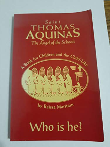 Saint Thomas Aquinas-Angel Sch: (0935952950) by Raissa Maritain
