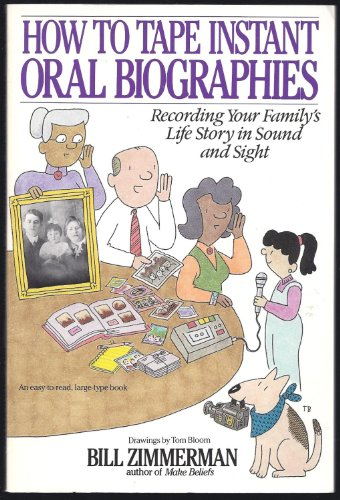 9780935966008: Instant oral biographies: How to interview people & tape the stories of their lives