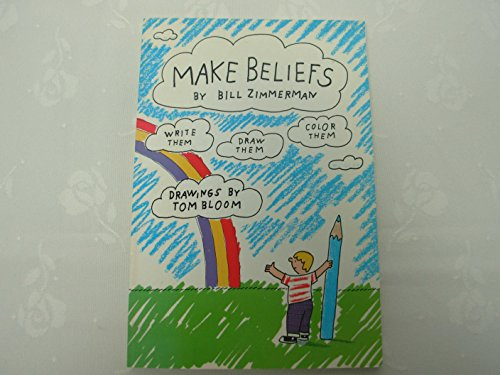 9780935966039: Make Beliefs: A Gift Book for the Imagination