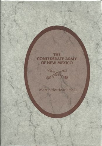 Confederate Army of New Mexico: Hall, Martin H.