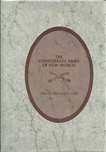 9780935978100: Confederate Army of New Mexico