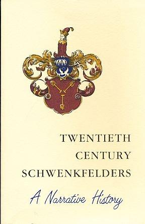 Twentieth century Schwenkfelders: A narrative history: Meschter, W. Kyrel