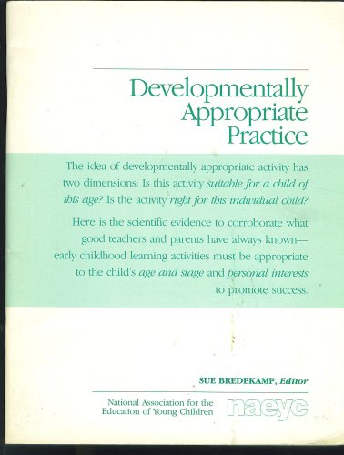 Developmentally Appropriate Practice: National Association for