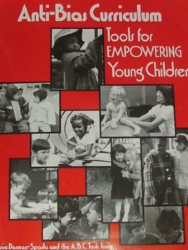 9780935989205: Anti-Bias Curriculum: Tools for Empowering Young Children (NAEYC, No. 242)