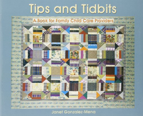 Tips and Tidbits: A Book for Family: Janet Gonzalez-Mena