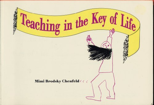 9780935989571: Teaching in the Key of Life