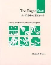 The Right Stuff for Children Birth to