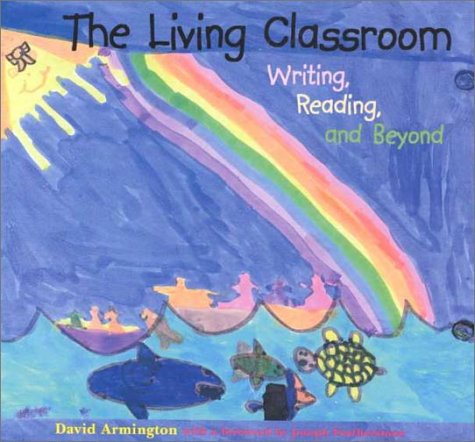 9780935989830: The Living Classroom: Writing, Reading & Beyond