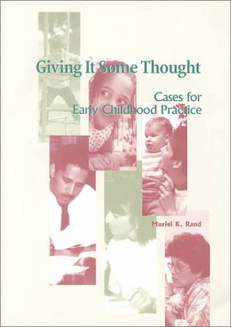 Giving It Some Thought: Cases for Early: Rand, Muriel K.