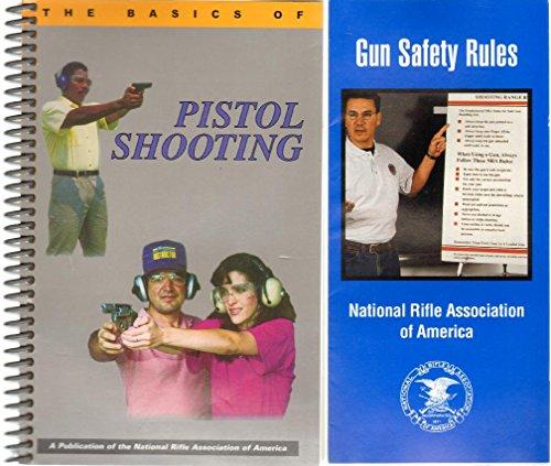 Basics of Pistol Shooting: National Rifle Association