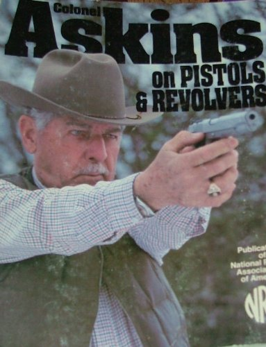 9780935998214: Askins on Pistols and Revolvers