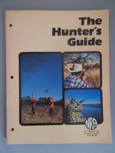 The Hunter's Guide (Item Number Pb1n3094): Shelsby, Earl, Gilford, James