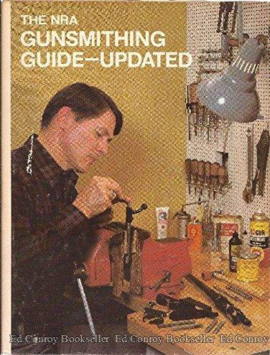 9780935998474 the nra gunsmithing guide updated abebooks rh abebooks com