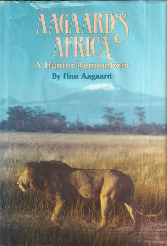 9780935998627: Aagaard's Africa: A hunter remembers