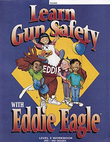 9780935998870: Learn Gun Safety with Eddie Eagle Workbook, Level 2, Grades 2-3