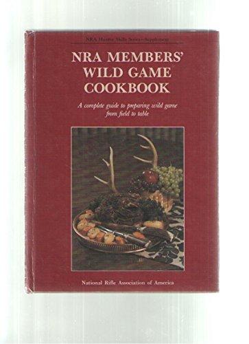 9780935998955: NRA Members' Wild Game Cookbook