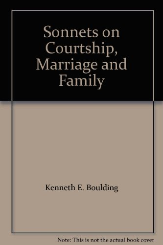 Sonnets on Courtship, Marriage and Family: n/a