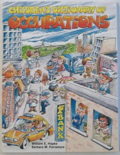 9780936007076: Children's Dictionary of Occupations