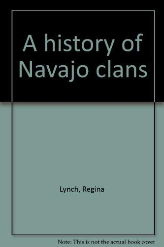 9780936008271: A history of Navajo clans