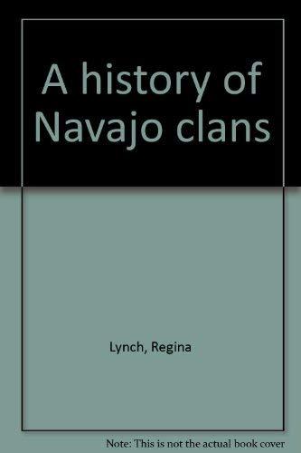 A history of Navajo clans: Lynch, Regina
