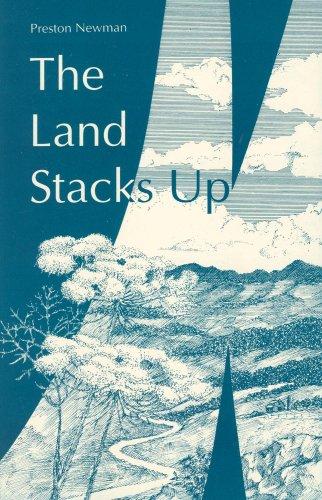 The Land Stacks Up: Preston Newman