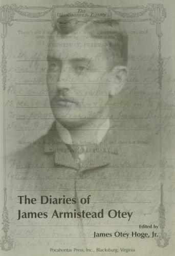 The Diaries of James Armistead Otey: Hoge, James Otey; Jr.
