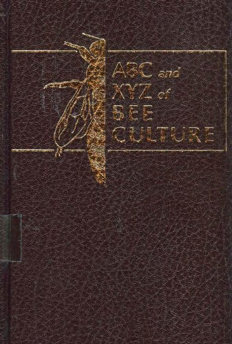 The ABC and XYZ of Bee Culture: Morse, Roger A.