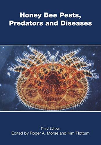 Honey Bee Pests, Predators, and Diseases: Morse, Roger a;